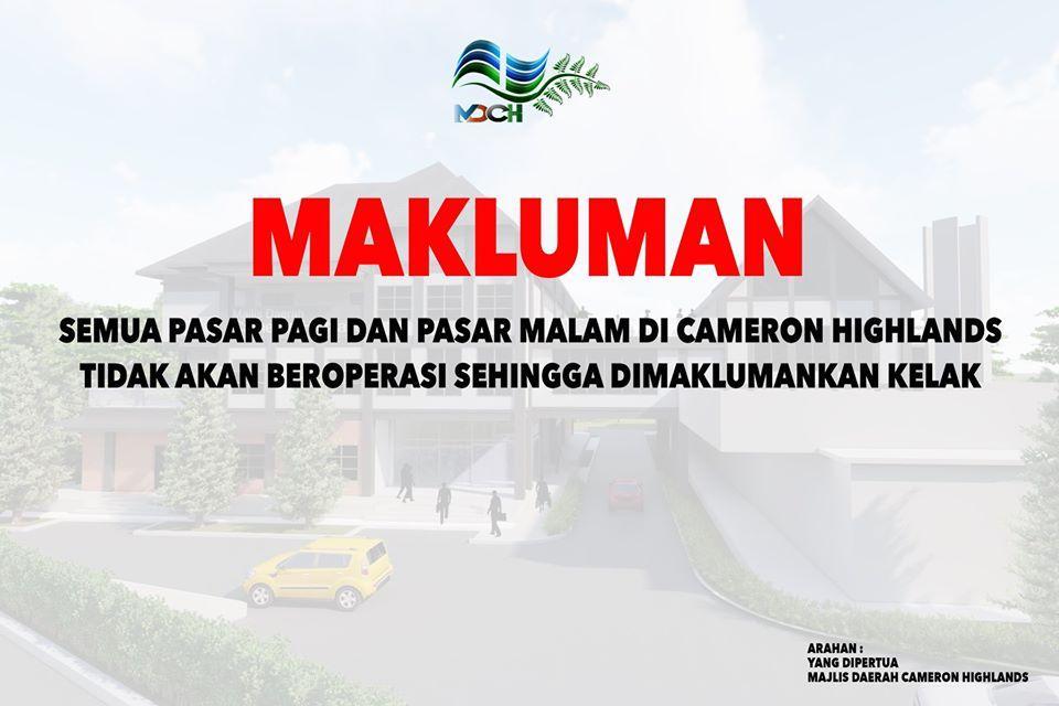 NOTIS PENUTUPAN PASAR PAGI DAN PASAR MALAM DI CAMERON HIGHLANDS